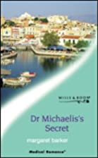 Dr Michaelis's Secret by Margaret Barker