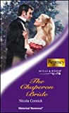 Cornick, Nicola: The Chaperon Bride (Mills & Boon Historical)
