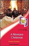 KRISTINE ROLOFSON: A MONTANA CHRISTMAS (SENSUAL ROMANCE S.)