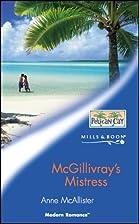 McGillivray's Mistress (Modern Romance) by…