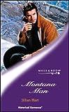 Jillian Hart: Montana Man (Historical Romance)