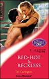 Tori Carrington: Red-hot and Reckless (Sensual Romance)