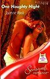 Joanne Rock: One Naughty Night (Sensual Romance S.)
