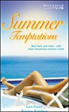 Summer Temptations (Casey [and] Blame it on…