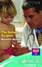 The Italian Surgeon by Meredith Webber