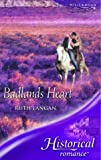 Langan, Ruth: Badlands Heart (Historical Romance)