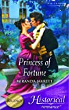 Miranda Jarrett: Princess of Fortune (Historical Romance)