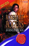ROSEMARY ROGERS: AN HONOURABLE MAN (SUPER HISTORICAL ROMANCE S.)