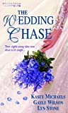Michaels, Kasey: The Wedding Chase