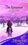 Jillian Hart: The Horseman