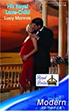LUCY MONROE: His Royal Love-Child (Modern Romance)
