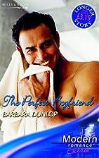 The Perfect Boyfriend by Barbara Dunlop