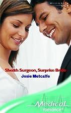Sheikh Surgeon, Surprise Bride by Josie…