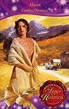 CAROLYN DAVIDSON: Haven (Super Historical Romance)