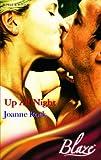 Joanne Rock: Up All Night (Blaze Romance) (Blaze Romance)