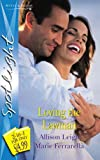 Allison Leigh: Loving the Lawman (Silhouette Spotlight) (Silhouette Spotlight)
