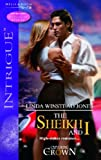 Linda Winstead Jones: The Sheikh and I (Silhouette Intrigue)