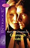 Marie Ferrarella: Cavanaugh Watch (Silhouette Intrigue)