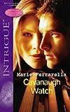 Marie Ferrarella: Cavanaugh Watch (Silhouette Intrigue)