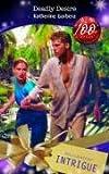 Katherine Garbera: The Amazon Strain (Intrigue)
