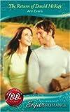 ANN EVANS: The Return of David McKay (Super Romance)