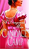 Candace Camp: A Dangerous Man (Moreland Family Novels 3)