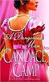 Candace Camp: A Dangerous Man (Moreland Family Novels 3)