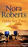 Nora Roberts: Table for Two (Silhouette Single Title)