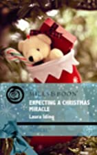 Expecting a Christmas Miracle by Laura Iding