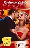 Gold, Kristi: The Millionaire's Cinderella (Spotlight)