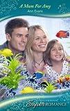 Evans, Ann: A Mum for Amy (Mills & Boon Super Romance)