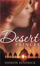 The Desert Princes (The Sheikh's English…