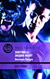 Durgin, Doranna: Sentinels: Jaguar Night (Mills & Boon Intrigue)