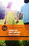 Ferrarella, Marie: Loving the Right Brother (Special Moments)