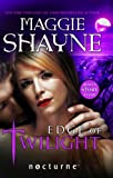 Shayne, Maggie: Edge of Twilight (Mills & Boon Nocturne)