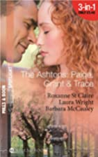 The Ashtons: Paige, Grant and Trace [3-in-1]…