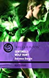Durgin, Doranna: Sentinels: Wolf Hunt (Mills & Boon Intrigue)