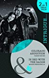 Miles, Cassie: Colorado Abduction: AND In Bed with the Badge (Mills & Boon Intrigue)