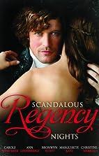 Scandalous Regency Nights (5-in-1) by Carole…