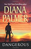 Palmer, Diana: Dangerous (Mills & Boon Special Releases)
