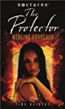 Lovelace, Merline: Time Raiders: The Protector (Mills & Boon Nocturne)