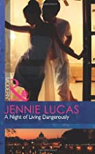 A Night of Living Dangerously by Jennie…