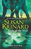 Krinard, Susan: Bride of the Wolf (Mills & Boon Nocturne)