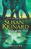 Krinard, Susan: Bride of the Wolf (Mills & Boon Nocturne)