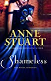 Anne Stuart: Shameless