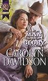 Carolyn Davidson: A Man for Glory