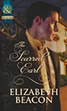 The Scarred Earl by Elizabeth Beacon