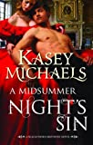 Kasey Michaels: Mid Summers Nights Sin (Blackthorn Brothers Trilogy)