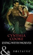 Lying with Wolves by Cynthia Cooke