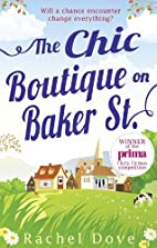 The Chic Boutique on Baker Street by Rachel…
